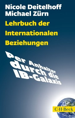 Lehrbuch der Internationalen Beziehungen (eBook, ePUB) - Zürn, Michael; Deitelhoff, Nicole