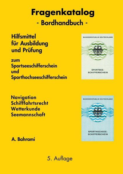 Sachbücher Bücher Begleitheft SSS und SHS Sportseeschifferschein Sporthochseeschifferschein Buch