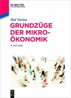 Grundzüge der Mikroökonomik (eBook, PDF) - Varian, Hal R.
