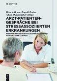 Arzt-Patienten-Gespräche bei stressassoziierten Erkrankungen (eBook, ePUB)