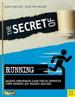 The Secret of Running - Dijk, Hans van; Megen, Ron van