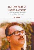 The Last Mufti of Iranian Kurdistan (eBook, PDF)