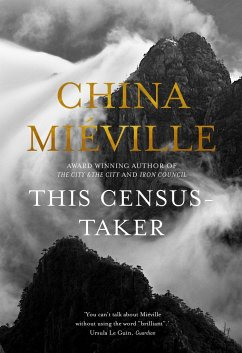 This Census-Taker - Miéville, China