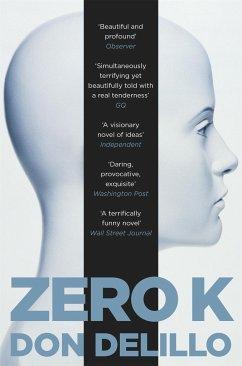Zero K - DeLillo, Don
