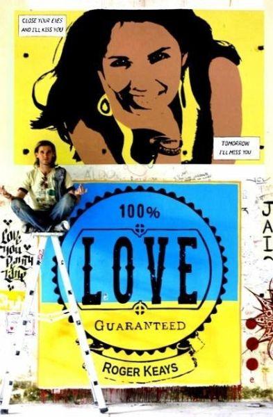 100% Love Guaranteed - Keays, Roger