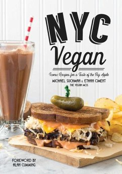 NYC Vegan: Iconic Recipes for a Taste of the Big Apple - Suchman, Michael; Ciment, Ethan
