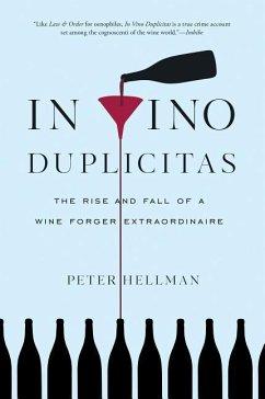 In Vino Duplicitas - Hellman, Peter