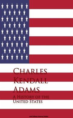 A History of the United States (eBook, ePUB)