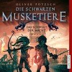 Das Schwert der Macht / Die Schwarzen Musketiere Bd.2 (MP3-Download)