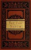 The Far North (eBook, ePUB)