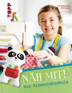 Näh mit! (eBook, PDF) - Andresen, Ina; Kipcke, Brit