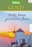 Heiße Küsse unter griechischer Sonne / Romana Gold Bd.35 (eBook, ePUB)