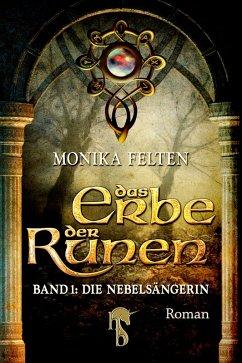 Die Nebelsängerin / Das Erbe der Runen Bd.1