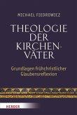 Theologie der Kirchenväter (eBook, PDF)