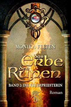 Die Feuerpriesterin / Das Erbe der Runen Bd.2