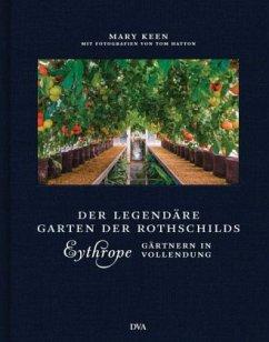 Eythrope - der legendäre Garten der Rothschilds (Mängelexemplar) - Keen, Mary