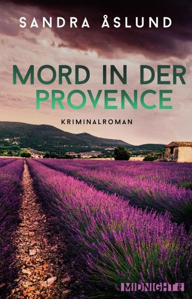 Mord in der Provence (eBook, ePUB) - Åslund, Sandra