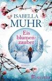 Eisblumenzauber (eBook, ePUB)