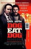 Dog Eat Dog (film Tie-in)