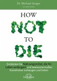 How Not To Die (eBook, ePUB)