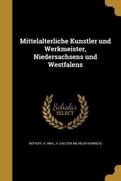 GER-MITTELALTERLICHE KU NSTLER