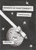 Kennen Sie Raketenbert? (eBook, ePUB)