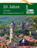 20 Jahre Jenaer Kirchbauverein e.V. (eBook, ePUB)