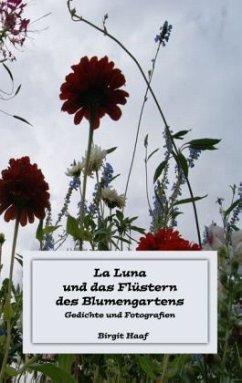La Luna und das Flüstern des Blumengartens