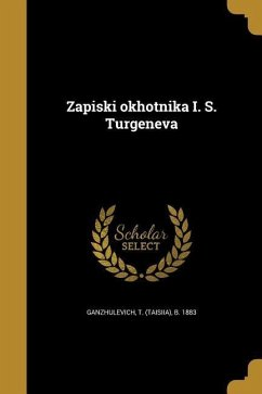 RUS-ZAPISKI OKHOTNIKA I S TURG