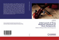 Initial Launch of Three Rhythmic Literatures of Music Backgrounds
