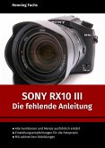 Sony RX10 III (eBook, ePUB)