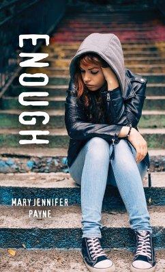 Enough (eBook, ePUB) - Payne, Mary Jennifer