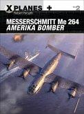 Messerschmitt Me 264 Amerika Bomber (eBook, PDF)