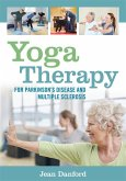 Yoga Therapy for Parkinson's Disease and Multiple Sclerosis (eBook, ePUB)