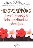 Ho'oponopono Les 4 grandes lois spirituelles revelees (eBook, ePUB)