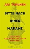 Bitte nach Ihnen, Madame (eBook, ePUB)