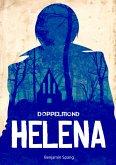Helena - Eine Doppelmond-Novelle (eBook, ePUB)