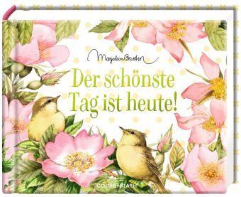 Der Schönste Tag : der sch nste tag ist heute buch b ~ Eleganceandgraceweddings.com Haus und Dekorationen