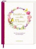 Erinnerungsbuch - Erzähl mir von dir, Mama! (Marjolein Bastin)