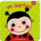 Mein Kulleraugen-Fühlbuch: Im Garten