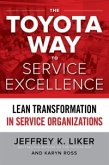Toyota Way to Service Excellence: Lean Transformation in Service Organizations (eBook, ePUB)