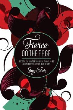 Fierce on The Page (eBook, ePUB) - Cohen, Sage