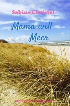 Mama will Meer - Christel, Sabine