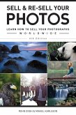 Sell & Re-Sell Your Photos (eBook, ePUB)