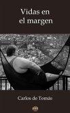 Vidas en el margen (eBook, ePUB)