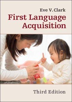 First Language Acquisition (eBook, PDF) - Clark, Eve V.