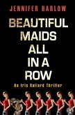 Beautiful Maids All in a Row (eBook, ePUB)