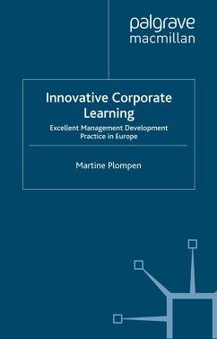 Innovative Corporate Learning (eBook, PDF) - Plompen, Martine