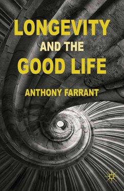 Longevity and the Good Life (eBook, PDF)