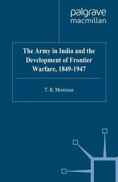 The Army in India and the Development of Frontier Warfare, 1849-1947 (eBook, PDF) - Moreman, T.